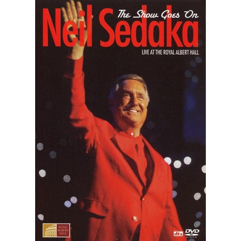 Neil Sedaka: The Show Goes On - Live at Royal Albert Hall (Widescreen)