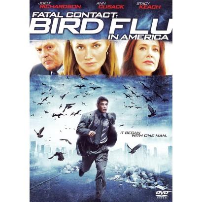 Fatal Contact: Bird Flu in America (Widescreen)