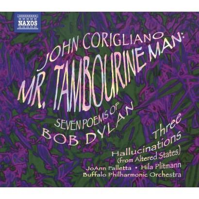 John Corigliano: Mr. Tambourine Man; Seven Poems of Bob Dylan