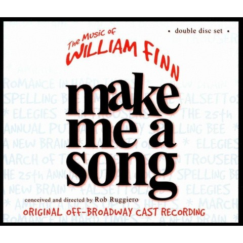 Make Me a Song: The Music of William Finn (Original Off-Broadway Cast Recording)