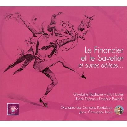 Jacques Offenbach: Le Financier et le Savetier