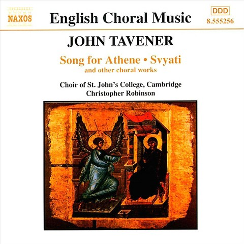 Tavener: Song for Athene, Svyati, and Other Choral Works