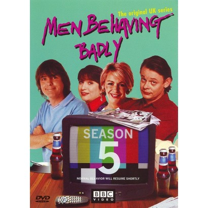 Men Behaving Badly: Season 5