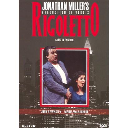 Jonathan Miller's Production of Verdi's Rigoletto