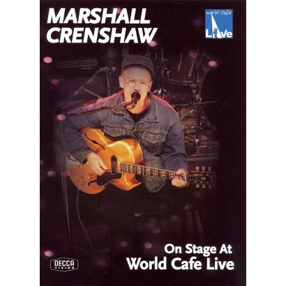 Marshall Crenshaw: On Stage at World Cafe Live (Widescreen)