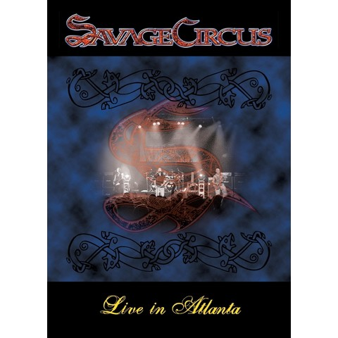 Savage Circus: Live in Atlanta
