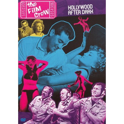 The Film Crew: Hollywood After Dark