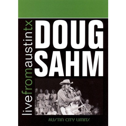 Live from Austin TX: Doug Sahm