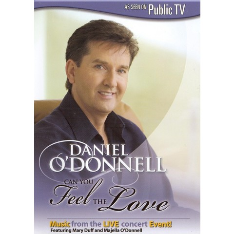 Daniel O'Donnell: Can You Feel the Love? (Widescreen)