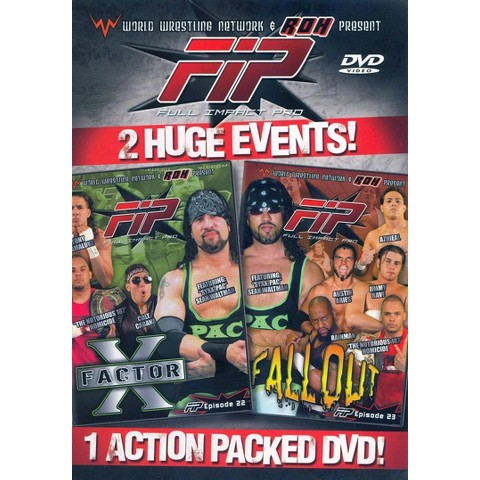 WWN Presents Full Impact Pro: X-Factor and Fallout