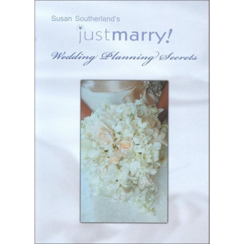Susan Southerland's Just Marry Wedding Planning Secrets (Widescreen)
