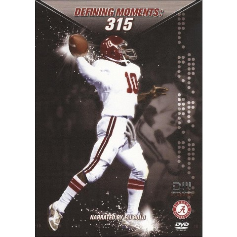 Defining Moments: Alabama - 315