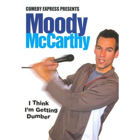 Comedy Express Presents: Moody McCarthy - I Think I'm Getting Dumber
