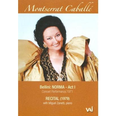 Montserrat Caballe: Norma, Act I