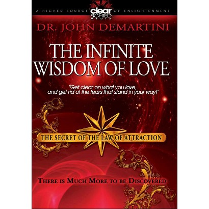 The Secret of the Law of Attraction, Vol. 2: The Infinite Wisdom of Love