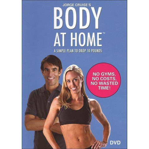 Jorge Cruise's Body at Home: A Simple Plan to Drop 10 Pounds (Widescreen)