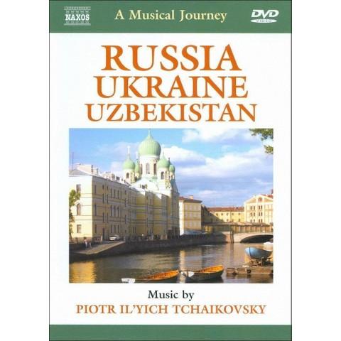 A Musical Journey: Russia/Ukraine/Uzbekistan - Tchaikovsky