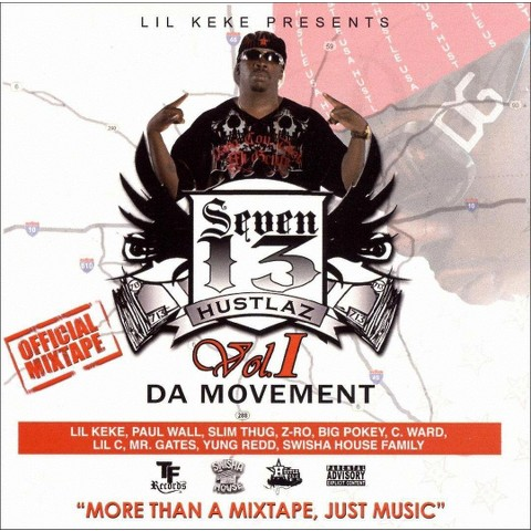 Seven-1-3 Hustlaz, Vol. 1: The Movement [Explicit Lyrics]