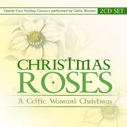 Christmas Roses: Celtic Woman's Christmas