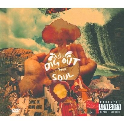 Dig Out Your Soul (CD/DVD) [Explicit Lyrics]