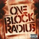 One Block Radius [Explicit Lyrics]