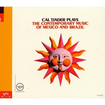 Cal Tjader Plays the Contemporary Music of Mexico and Brasil