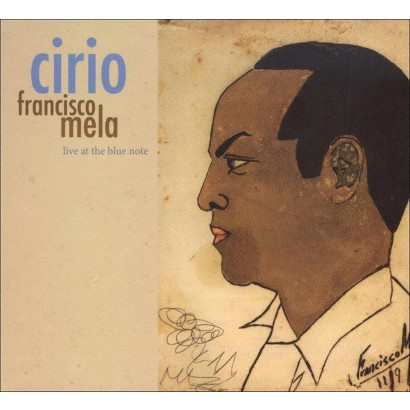 Cirio: Live at the Blue Note