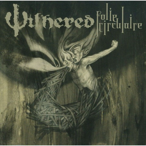 Withered - Folie Circulaire (CD)