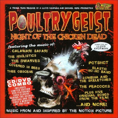 Poultrygeist: Night of the Chicken Dead (Soundtrack)