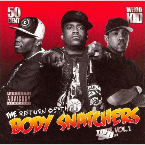 The Return of the Body Snatchers: This 50 Cent, Vol. 1 [Explicit Lyrics]