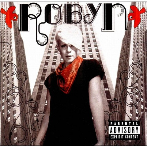 Robyn (US Bonus Track) [Explicit Lyrics]