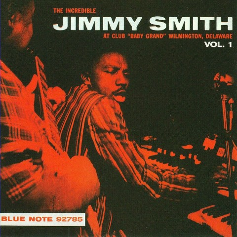 Incredible Jimmy Smith at Club Baby Grand, Vol. 1 (Remastered)