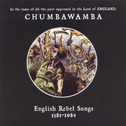 English Rebel Songs 1381-1984
