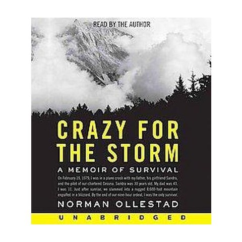 Crazy for the Storm (Unabridged) (Compact Disc)
