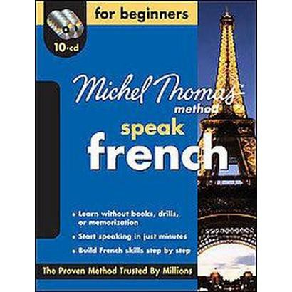 Michel Thomas Method Speak French for Beginners (Bilingual) (Compact Disc)