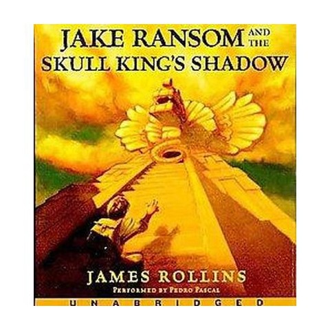 Jake Ransom and the Skull King's Shadow (Unabridged) (Compact Disc)