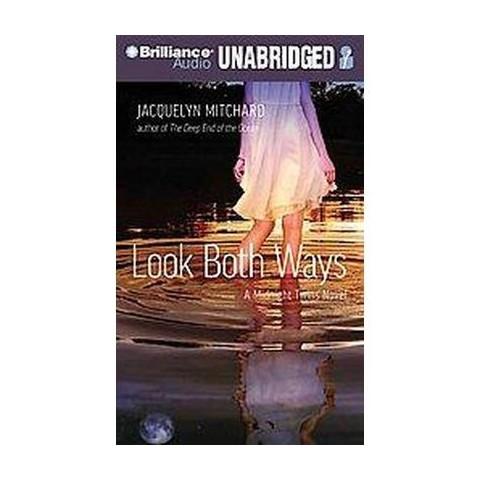 Look Both Ways (Unabridged) (Compact Disc)