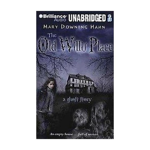 The Old Willis Place (Unabridged) (Compact Disc)