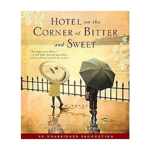 Hotel on the Corner of Bitter and Sweet (Unabridged) (Compact Disc)