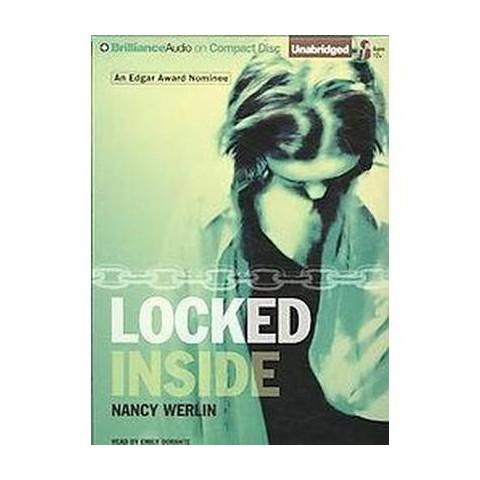Locked Inside (Unabridged) (Compact Disc)