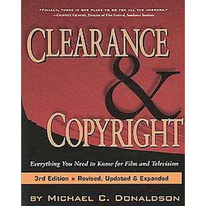 Clearance & Copyright (Revised, Updated, Expanded) (Paperback)