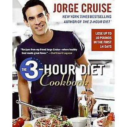 The 3-Hour Diet Cookbook (Reprint) (Paperback)