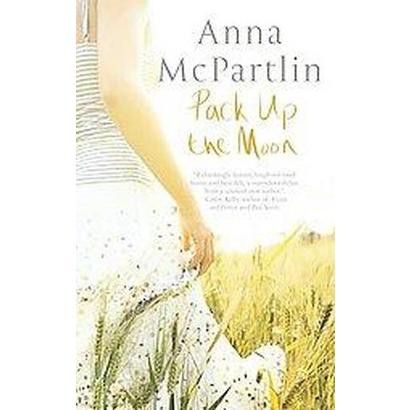Pack up the Moon (Reprint) (Paperback)