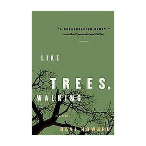 Like Trees, Walking (Reprint) (Paperback)