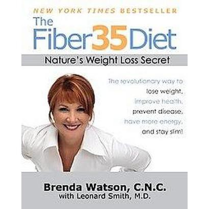 The Fiber35 Diet (Reprint) (Paperback)