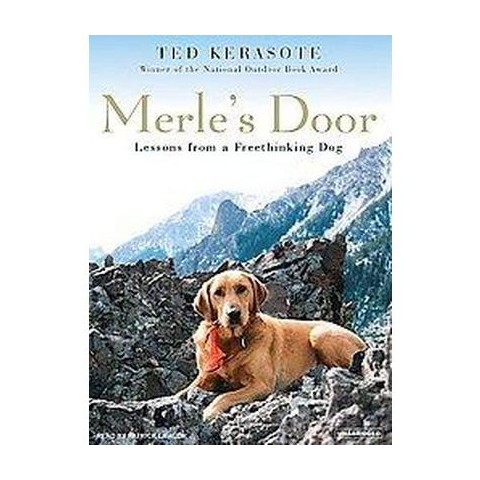 Merle's Door (Unabridged) (Compact Disc)