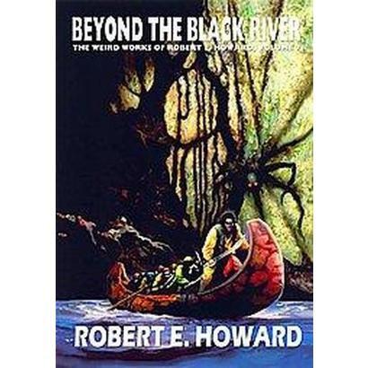 The Weird Works of Robert E. Howard, 7 (Hardcover)
