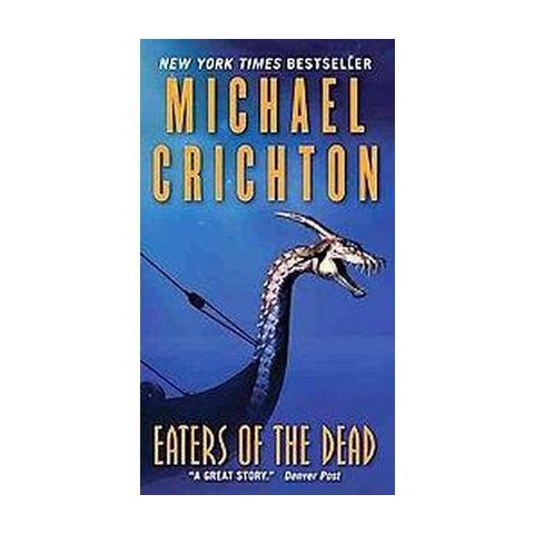 Eaters of the Dead (Reprint) (Paperback)