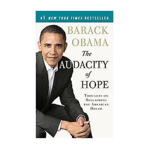 The Audacity of Hope (Reprint) (Paperback)
