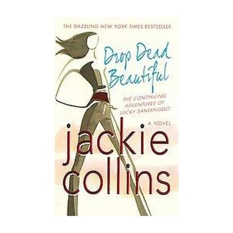 Drop Dead Beautiful (Reprint) (Paperback)